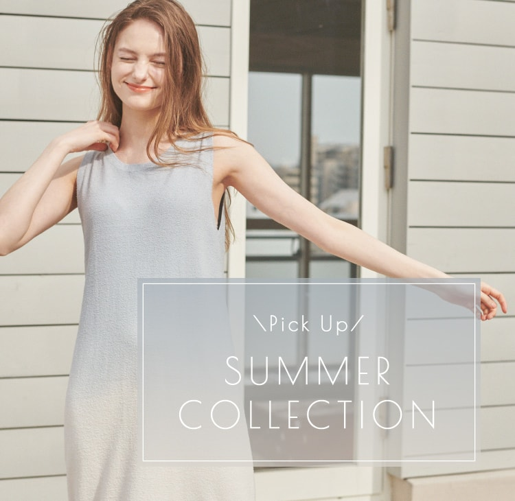 Pick Up SUMMER COLLECTION