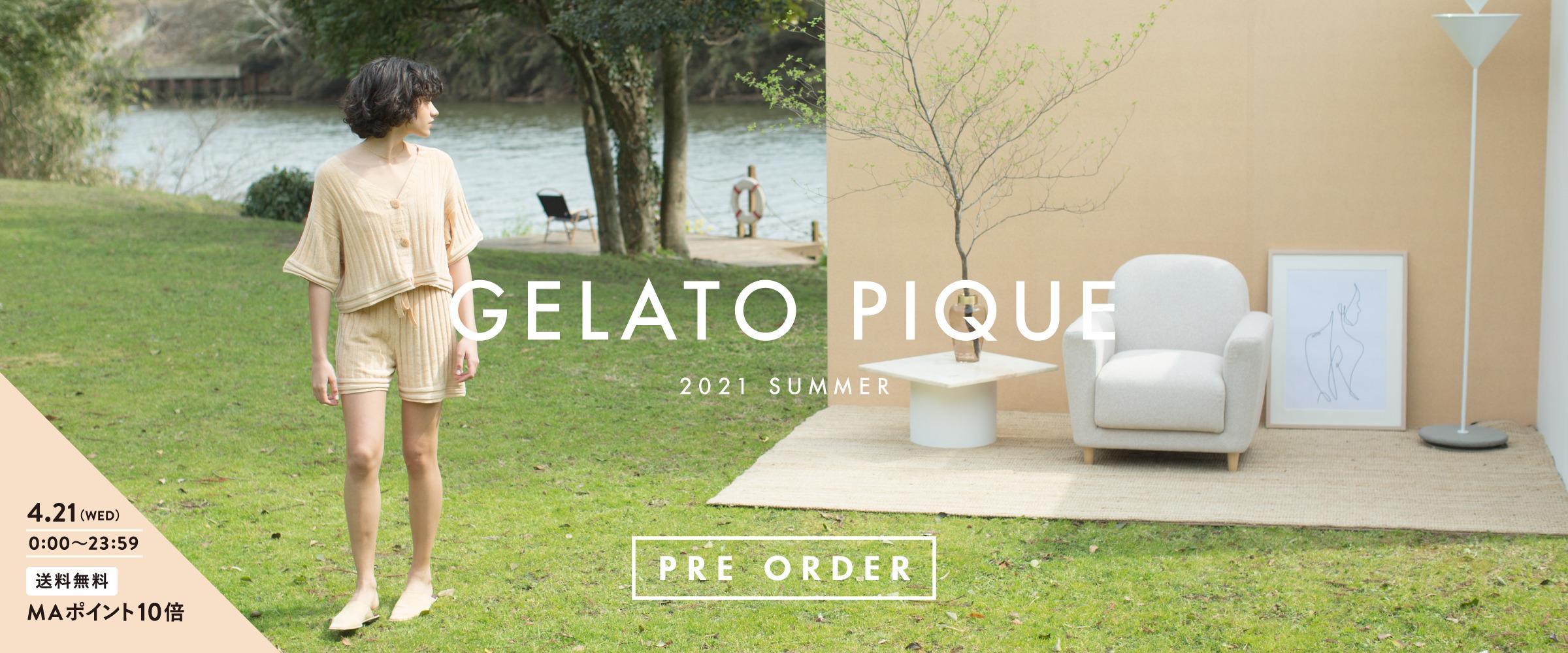GELATO PIQUE 2021 SUMMER