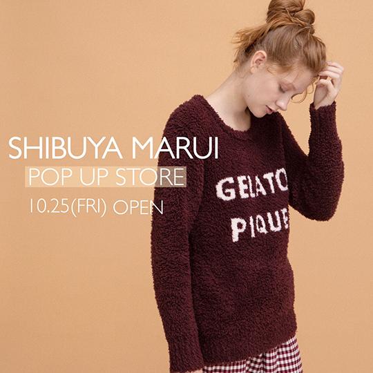 渋谷マルイ店 POP UP NEW OPEN