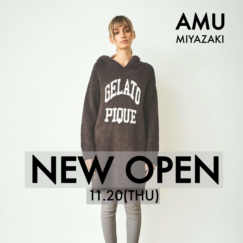 アミュプラザみやざき店 1F 11.20(FRI) NEW OPEN